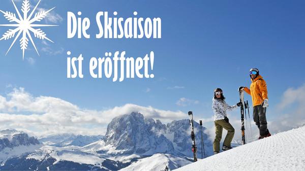 Die Skisaison ist eröffnet.